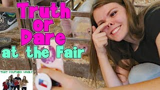TRUTH OR DARE AT THE FAIR / That YouTub3 Family