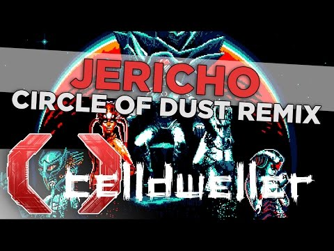 Celldweller - Jericho (Circle of Dust Remix)