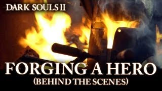 Dark Souls II - PS3/X360/PC - Forging a Hero (Behind the Scenes)