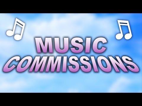 Music Commissions :O