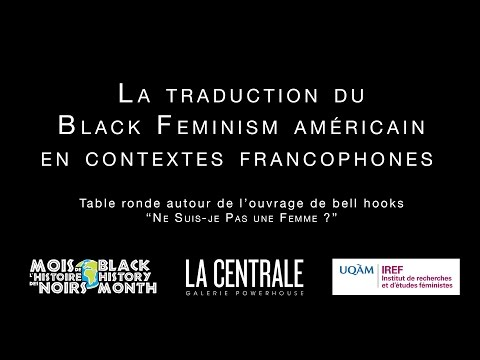 La traduction du Black Feminism Américain en contextes francophones.