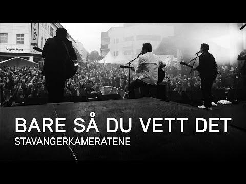 Stavangerkameratene - Bare så du vett det (Offisiell Video)