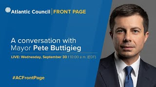 A conversation with Mayor Pete Buttigieg