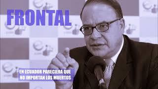 EN ECUADOR PARECIERA QUE NO IMPORTAN LOS MUERTOS
