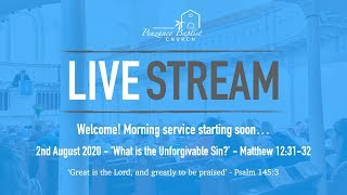 Penzance Baptist Church Live Stream - 2 August 2020 AM