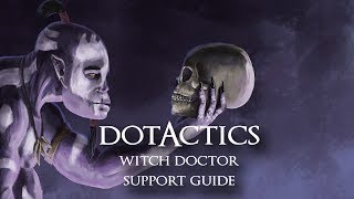 dota 2 witch doctor guide