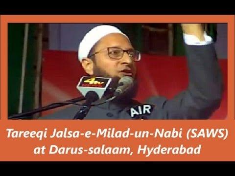 Asaduddin Owaisi powerful speech at Darussalam on Milad un Nabi 2013 part 1