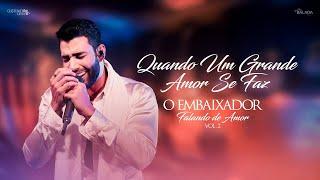 Смотреть клип Gusttavo Lima - Quando Um Grande Amor Se Faz