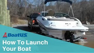 how to launch your boat boatus
