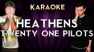 Twenty One Pilots - Heathens | HIGHER Key Karaoke Instrumental Lyrics Cover Sing Along