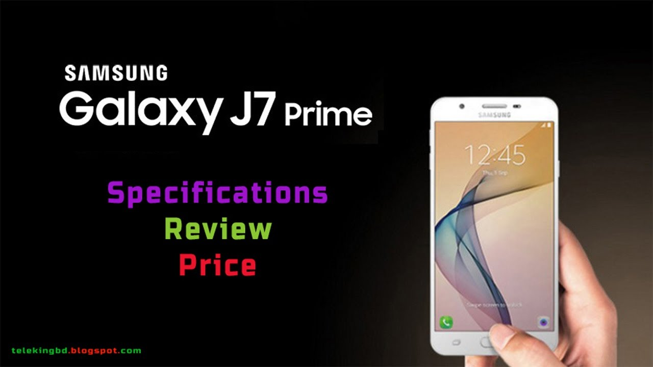 Samsung Galaxy J7 Prime Specifications,Review & Price in Bangladesh