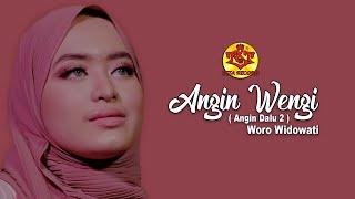 Download Angin Wengi ( Angin Dalu 2 )   Woro Widowati ( Official Music Video )