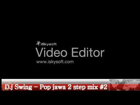 D.j Swing - Pop jawa 2 step mix #2