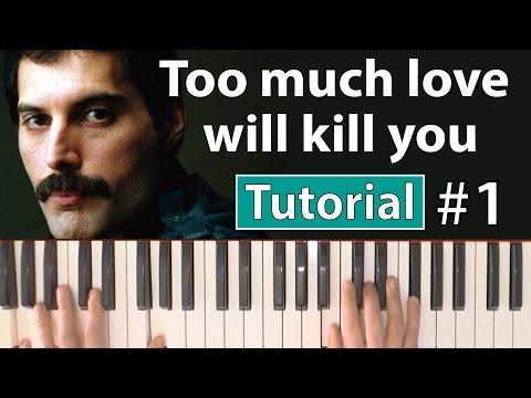 "Como tocar ""Too much love will kill you""(Brian May-Queen) - Parte 1/2 - Piano tutorial y partitura"