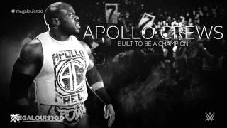"Apollo Crews NXT Debut Promo Theme Song - ""Built To Be A Champion"" With Download Link"