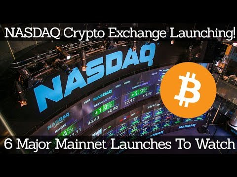 Crypto News | NASDAQ Crypto Exchange Launching! 6 Major Mainnet Launches To Watch