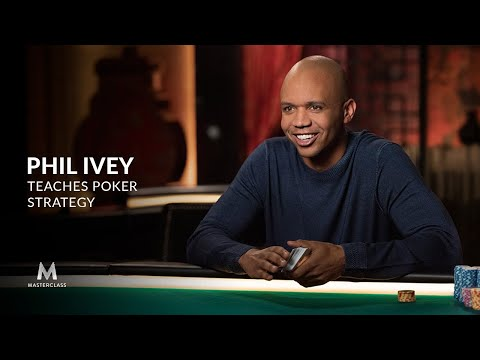 Phil Ivey Teaches Poker Strategy | Official Trailer | MasterClass
