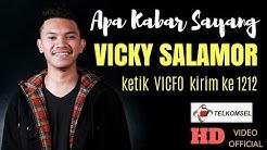 APA KABAR SAYANG - VICKY SALAMOR ( OFFICIAL MUSIC VIDEO )