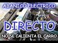 Sabes como conectar Abanico electrico directo? MUY FACIL!!!