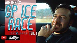 HOW DEEP? // GP ICE RACE 2019 - AUF GEHT´S - TEIL 1