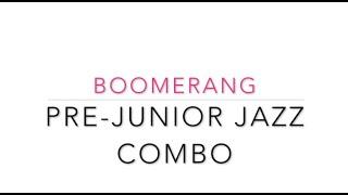 Pre Junior Jazz Boomerang