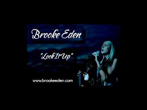"Brooke Eden  - ""Lock It Up"""