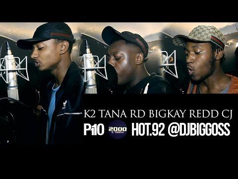P110 - K2, Tana, RD, BigKay, Redd & CeeJay #DjBiggossHOT92