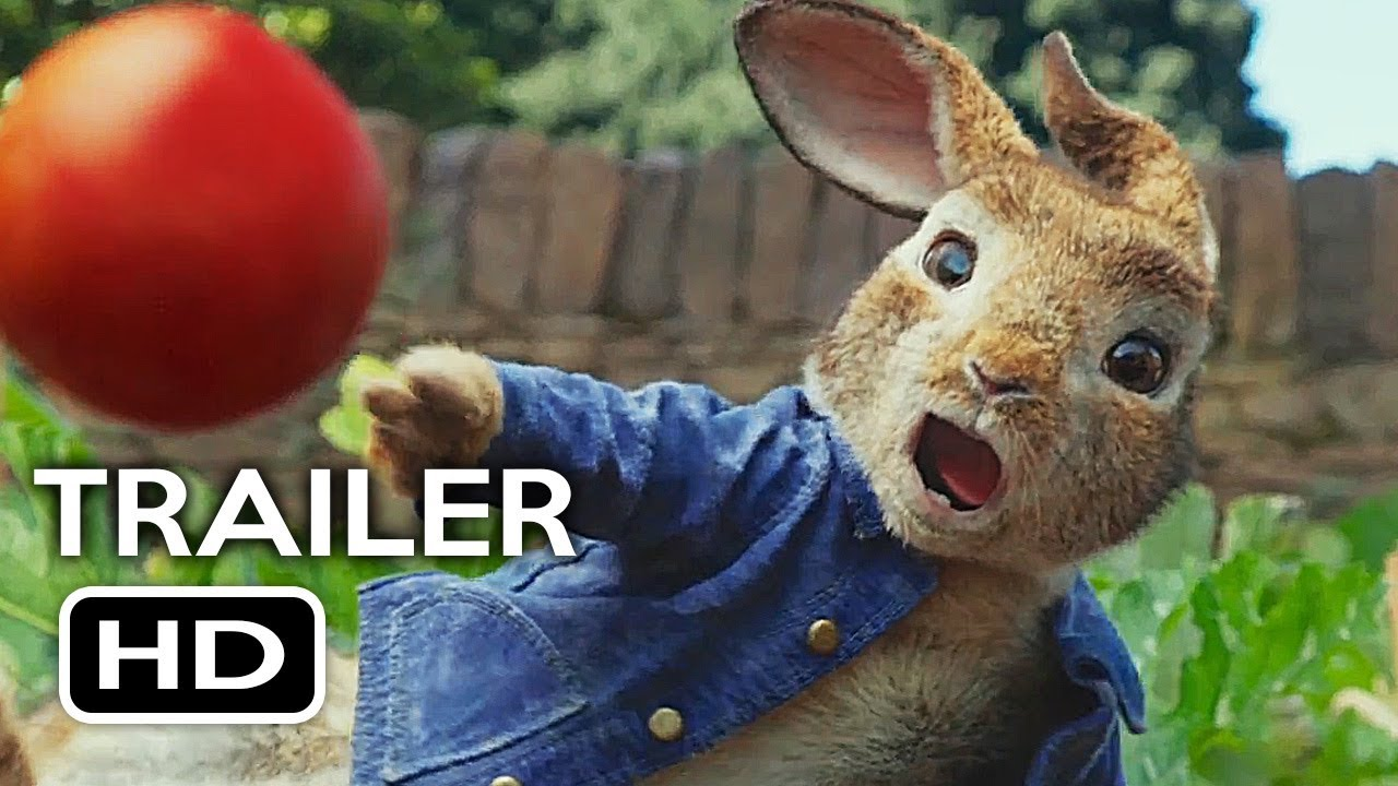 Peter Rabbit Official Trailer 2 2018 Margot Robbie Daisy Ridley Animated Movie Hd