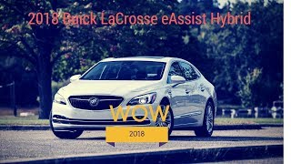 2018 Buick LaCrosse eAssist Hybrid, Starts From $30,490