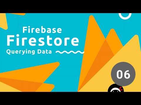 Firebase Firestore Tutorial #6 - Making Queries - YouTube