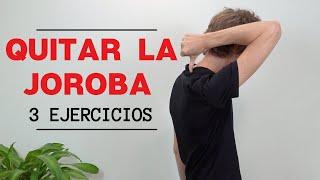 Como Quitar la Joroba (3 ejercicios fáciles)