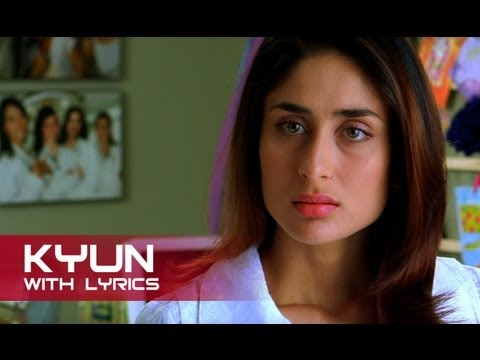 Kyun (Sad Lyrical Song) | Kambakkht Ishq | Akshay Kumar & Kareena Kapoor