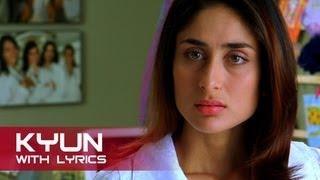 Kyun (Sad Lyrical Song) | Kambakkht Ishq | Akshay Kumar & Kareena Kapoor Mp3