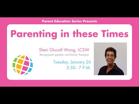Parent Education Series: Parenting in these Times | La Scuola International School