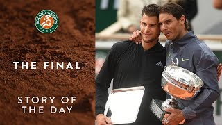 Story of the Day #9 - The final: Rafael Nadal vs Dominic Thiem | Roland-Garros 2019