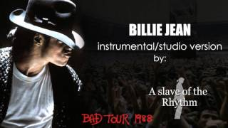 Michael Jackson | Billie Jean - BAD World Tour - instrumental/studio version