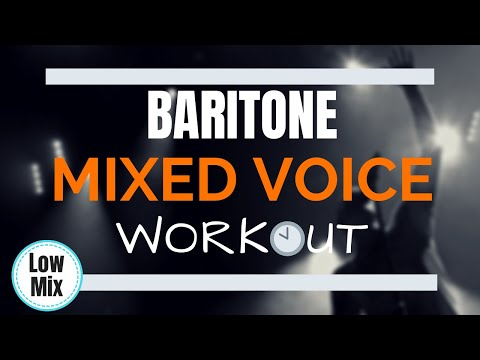 Baritone Mixed Voice Workout - Lower Mix Voice
