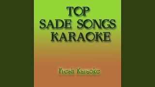 Nothing Can Come Between Us - Karaoke in the Style of Sade
