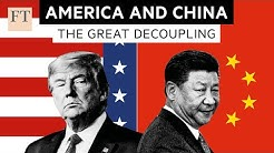 Have the US and China passed the point of no return? | FT