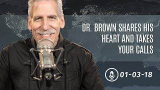 Dr. Brown Shares His Heart and Takes Your Calls thumbnail