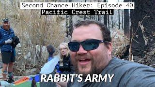 Episode 40: Rabbit's Army (Days 62 & 63) | PCT