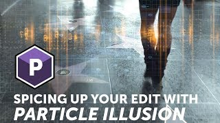 Spicing up your Premiere Pro timeline with Particle Illusion