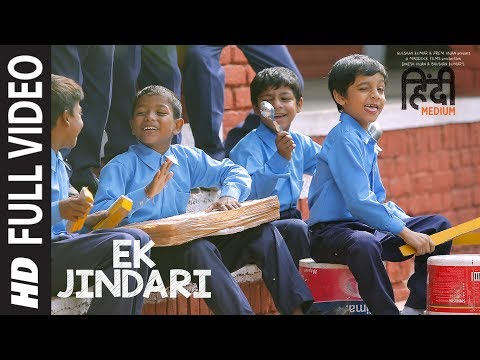 Ek Jindari Full  Song  Hindi Medium  Irrfan Khan, Saba Qamar  Sachin Jigar