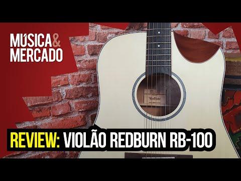 REVIEW: VIOLÃO REDBURN RB100