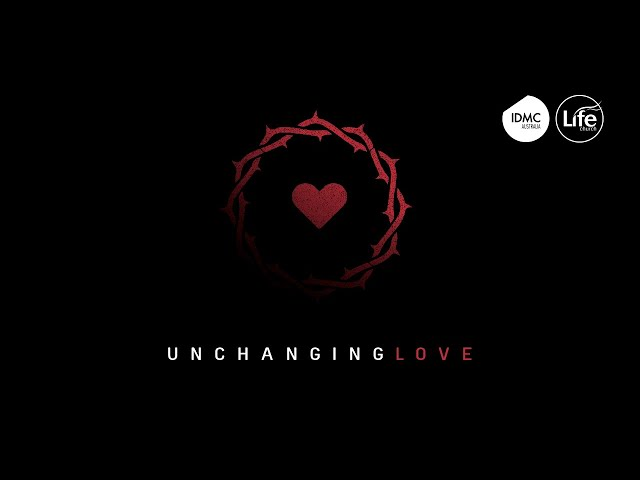 Unchanging Love  |  Rev Paul Jeyachandran