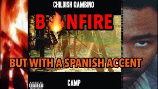 CHILDISH GAMBINO - BONFIRE | Cover/SpanishRemix