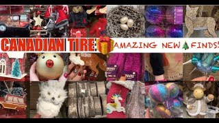 CANADIAN TIRE CHRISTMAS 2019 OMG!!🎄WOW‼️• ABSOLUTELY BEAUTIFUL NEW FINDS • NOVEMBER 12 2019