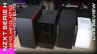 Streaming, live review de la serie H al completo de NZXT (chasis H210i, H510i, H710i y H510 Elite)
