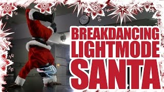 Breakdancing LightMode Santa