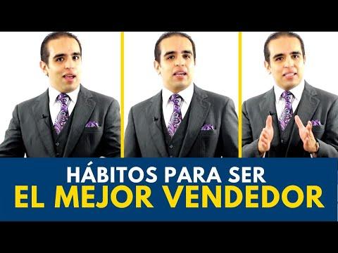 Hábitos Para Ser El Mejor Vendedor | Carlos Flores